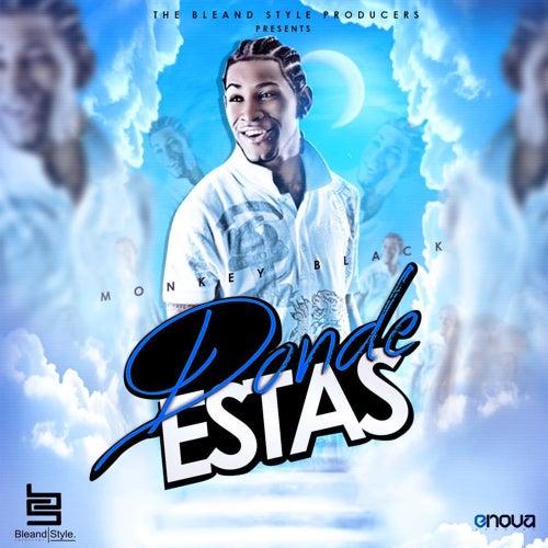 Donde Estas (Special Edition) by Monkey Black