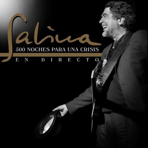 500 Noches para una Crisis (En Directo) by Joaquin Sabina