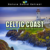 Celtic Coast: Ocean Waves & Celtic Music for Relaxation by Nature Sound Retreat