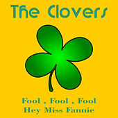 Fool Fool Fool by The Clovers