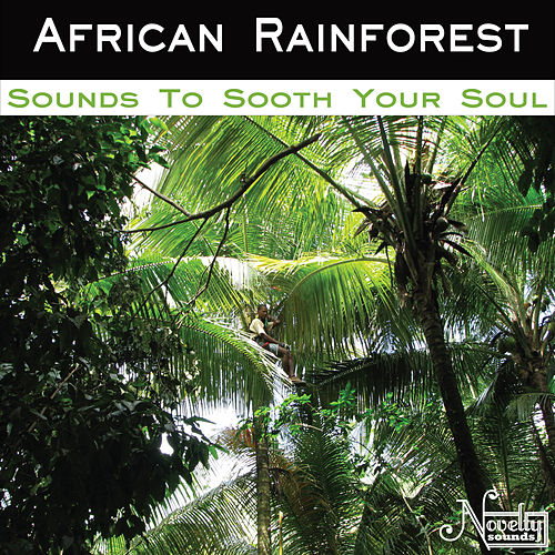 African Rainforest by Soothing Sounds