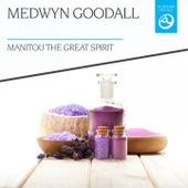 Manitou the Great Spirit by Medwyn Goodall