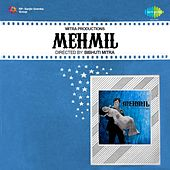 Mehmil (Original Motion Picture Soundtrack) by Various Artists