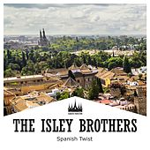 Spanish Twist von The Isley Brothers