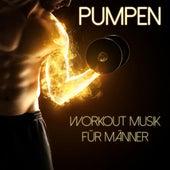 Pumpen - Workout Musik Für Männer by Various Artists