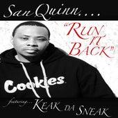 Run It Back (feat. Keak da Sneak) by San Quinn