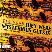 Zae Munn: They Were Mysterious Guests by Various Artists