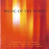 Music of the Spirit by Various Artists