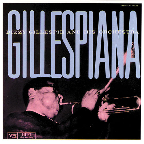 Gillespiana/Carnegie Hall Concert by Dizzy Gillespie