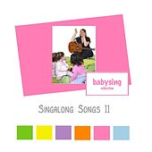 Singalong Songs II by Music For Baby
