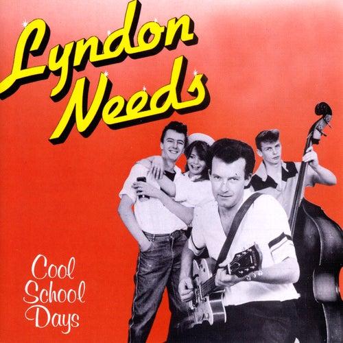 Cool School Days by Lyndon Needs