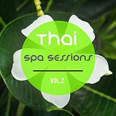 Thai Spa Sessions, Vol. 2 by Various Artists
