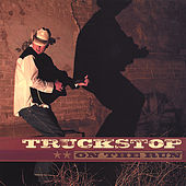 On the Run by Truckstop