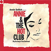 Annie and the Hot Club (Play the Songs of Tom Sturdevant) by Annie Sellick