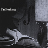 The Breakmen by The Breakmen