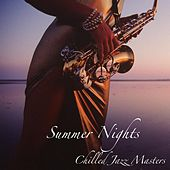 Summer Nights by Chilled Jazz Masters