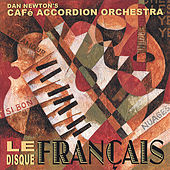 Le Disque Francais by Cafe Accordion Orchestra
