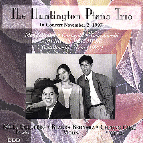 Mendelssohn, Korngold, Twardowski by The Huntington Piano Trio