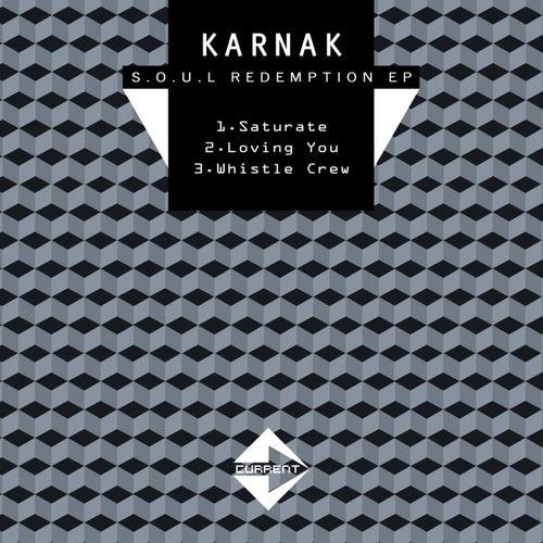S.O.U.L Redemption by Karnak