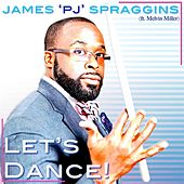 Let's Dance (feat. Melvin Miller) by James 'PJ' Spraggins