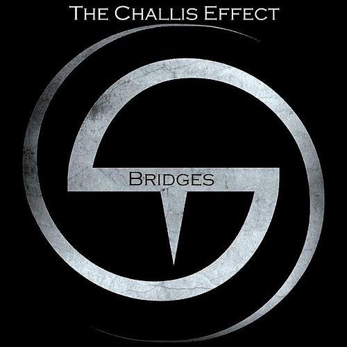Bridges by The Challis Effect
