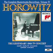 Horowitz: The Legendary Masterworks Recordings 1962-1973 Vol. IV by Vladimir Horowitz