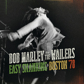 Easy Skanking In Boston '78 by Bob Marley