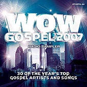 WOW Gospel 2007 Sampler by Various Artists