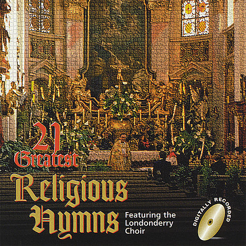21 Greatest Religious Hymns by Various Artists
