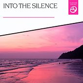 Into the Silence by Various Artists