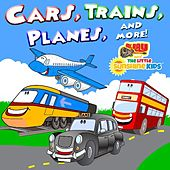 Cars, Trains, Planes and More! by Mr. Ray