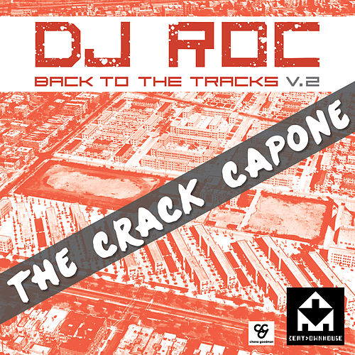 Back To The Trax Vol 1 by DJ Roc
