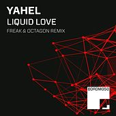Liquid Love by Yahel