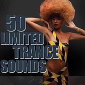 50 Limited Trance Sounds by Various Artists