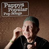 Pappys Popular Pop Songs by Various Artists