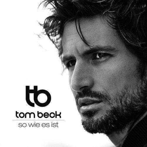 So wie es ist by Tom Beck