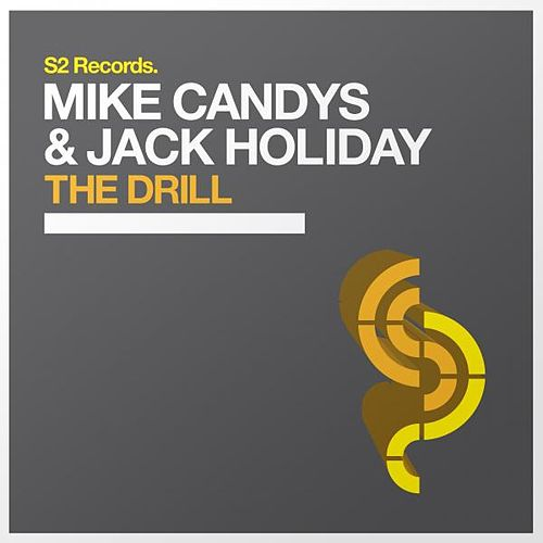 The Drill by Mike Candys