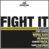 Fight It Riddim von Various Artists