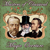 Masters of Classics. Magic Overture by Orquesta Lírica Bellaterra