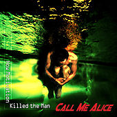 How Motivation Killed the Man by Call Me Alice