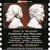 Verdi & Wagner: Overtures by Various Artists