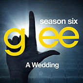 Glee: The Music, A Wedding by Glee Cast