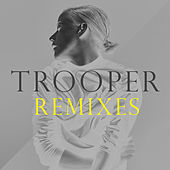 Trooper (Remixes) by Vanbot