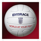 World At Your Feet - The Official England Song for World Cup 2006 (CD1) by Embrace