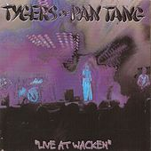 Live At Wacken by Tygers of Pan Tang