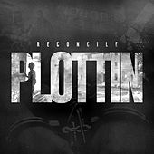 Plottin - Single by Reconcile