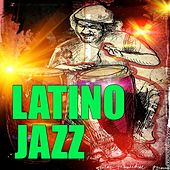 Latino Jazz by Various Artists