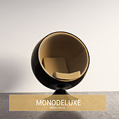Mono Deluxe by Monodeluxe