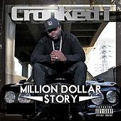 Million Dollar $tory by Crooked I