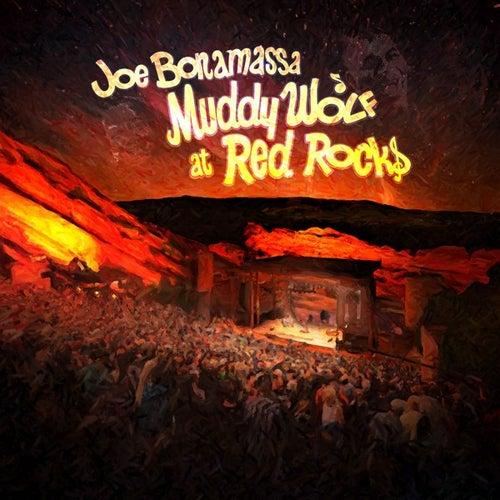 Muddy Wolf At Red Rocks (Live) by Joe Bonamassa